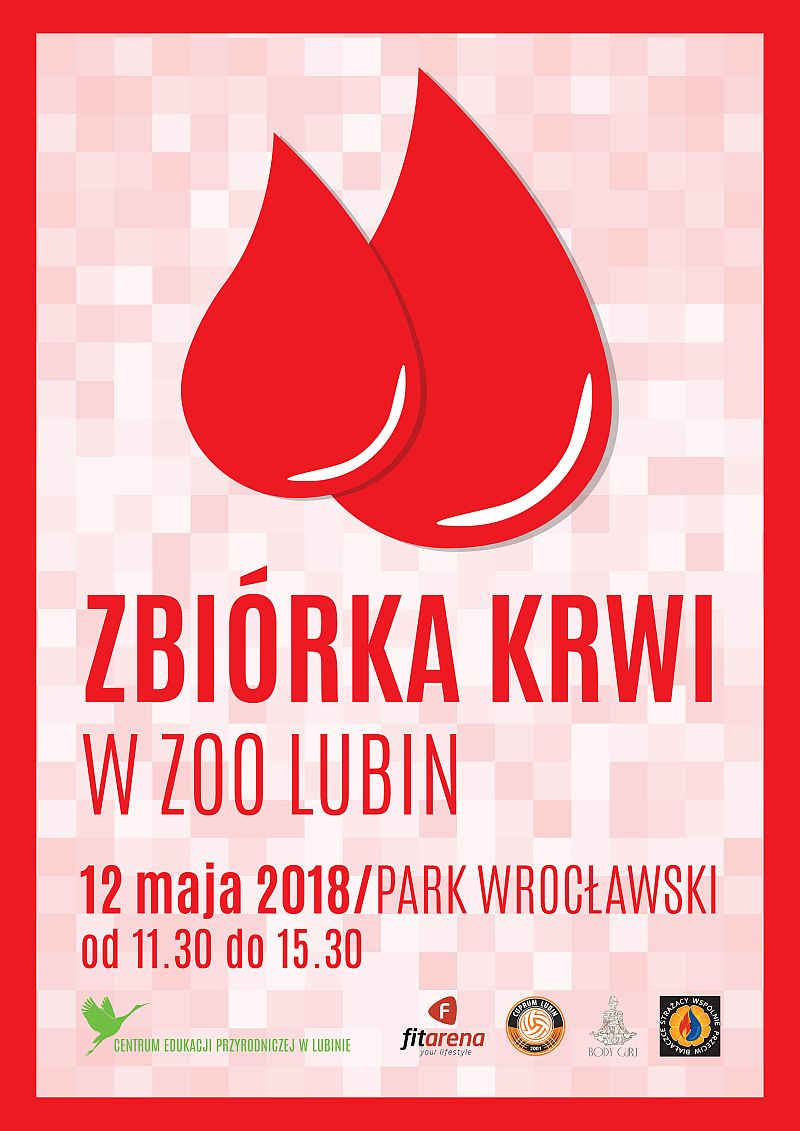 Zbiórka krwi - ZOO Lubin - 12 maja 2018