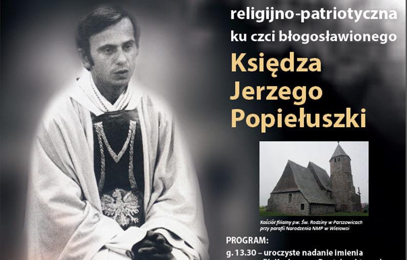 Uroczystości ku czci Bł. Ks. Jerzego Popiełuszki w Parszowicach